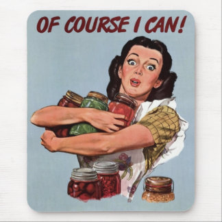 "Vintage Retro ""Of Course I Can"" Mouse Pad"
