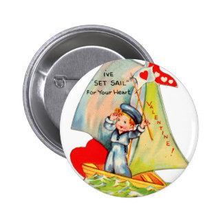Vintage Retro Valentine I ve Set Sail For You Pinback Buttons