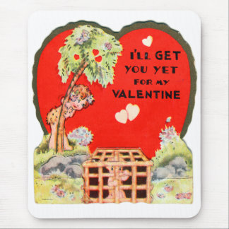 Vintage Retro Valentine I'll Get For My Valentine Mouse Pad