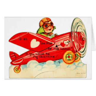 Vintage Retro Valentine Top Of The World Airplane Card