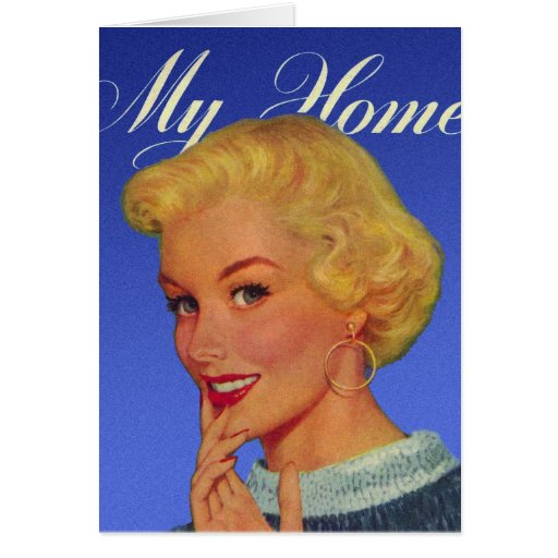 Vintage Retro Women 40s Housewife My House Card