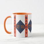 Vintage Safety For You Mug