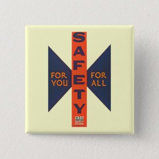 Vintage Safety For You Square Pinback Button