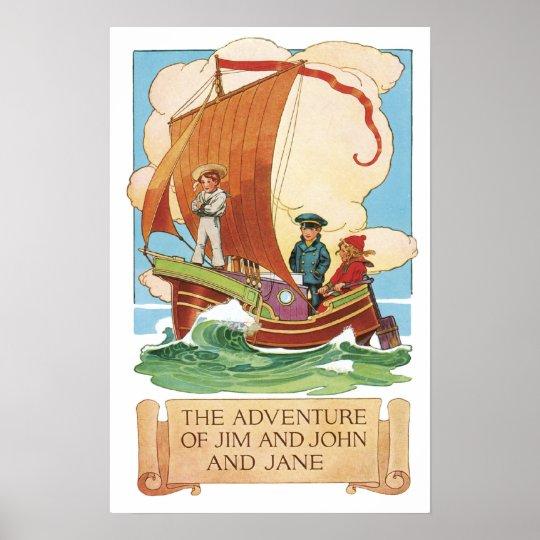 Vintage Sail Away Jim, John, Jane Art Print Poster
