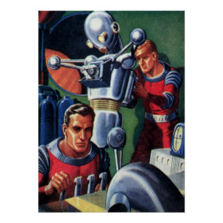 Vintage Science Fiction Astronauts Fixing a Robot Poster