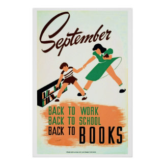 Vintage september back to work school books WPA Posters