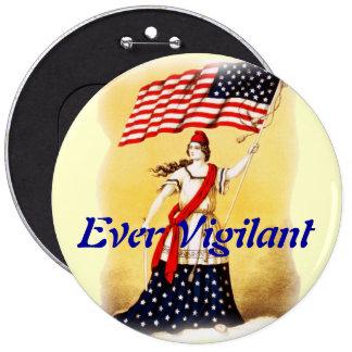 """Vintage """"siempre vigilante"""" patriótico pin redondo de 6 pulgadas"""