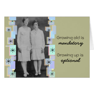 Vintage Sisters Growing Old Birthday Card