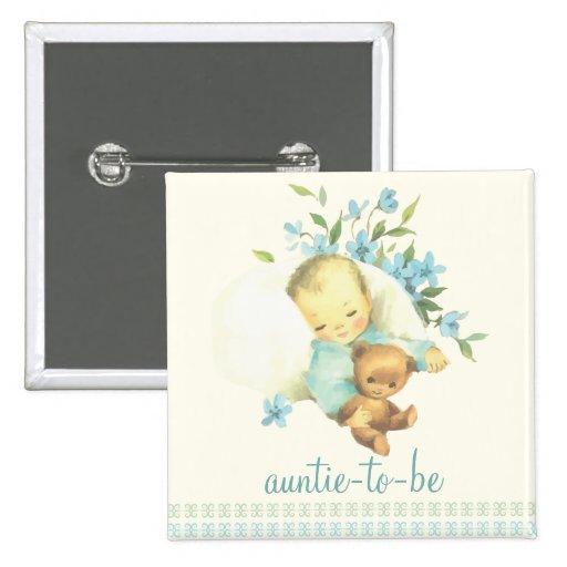 Vintage Sleeping Baby Shower Auntie to Be Custom Pin