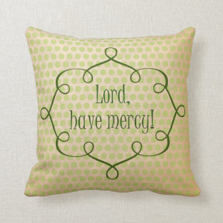 Vintage Southern Sayings, Lord Have Mercy Quote Throw Pillow