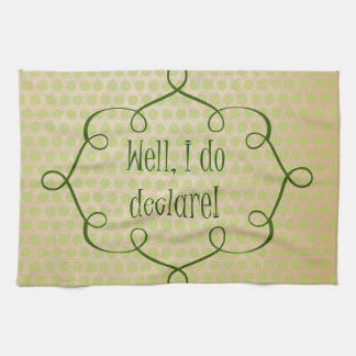 Vintage Southern Sayings: Well, I do Declare Quote Hand Towels
