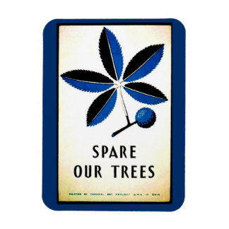 Vintage Spare Our Trees Magnet