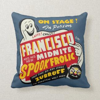 Vintage Spook Show Poster Art - Francisco Throw Pillow