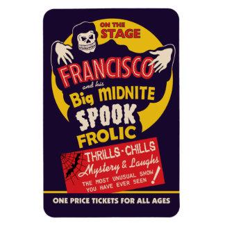 Vintage Spook Show Poster - Francisco Magnet
