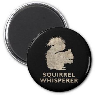 Vintage Squirrel Whisperer 2 Inch Round Magnet