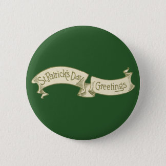 Vintage St. Patrick's Day Greetings Golden Banner Pinback Button