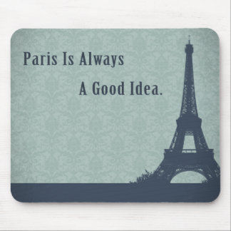 Vintage Style Paris Quote Mouse Pad
