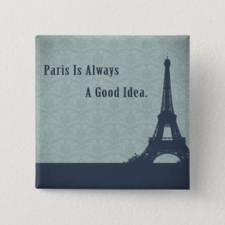 Vintage Style Paris Quote Pinback Button