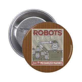 Vintage Style Robot Military Propaganda Button