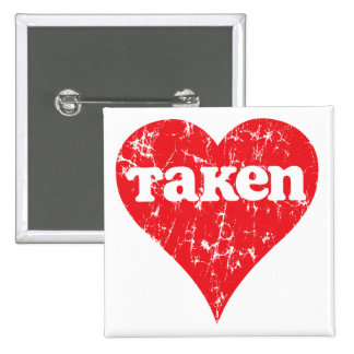 """Vintage """"Taken"""" Valentine's Day Heart Button"""