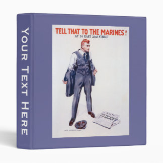 Vintage Tell that to the Marines Recruitment 3 Ring Binder
