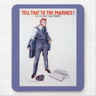 Vintage Tell that to the Marines Recruitment Mouse Pad