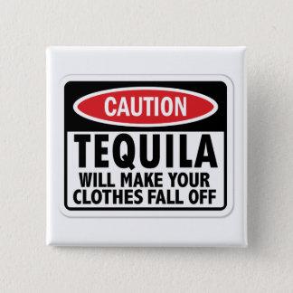 Vintage Tequila caution sign Button