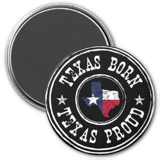 Vintage Texas born - Texas proud 3 Inch Round Magnet
