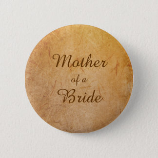 Vintage Texture Overlay Gay Bride's Mother Badge Pinback Button
