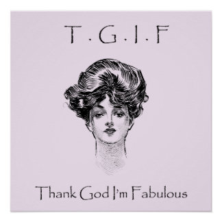 Vintage Thank God I'm Fabulous Poster