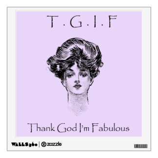 Vintage Thank God I'm Fabulous Wall Decal