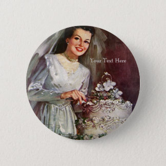 Vintage The Beautiful Bride and Her Wedding Cake Button