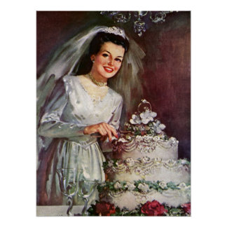 Vintage The Beautiful Bride and Her Wedding Cake Poster