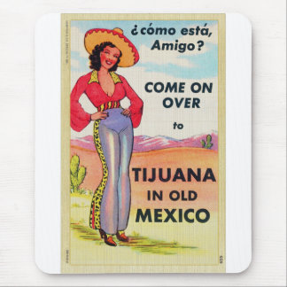 Vintage Tijuana Old Mexico Postcard Pin Up Mouse Pad