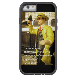 Vintage Toy Dick Tracy Photo and Quote Tough Xtreme iPhone 6 Case