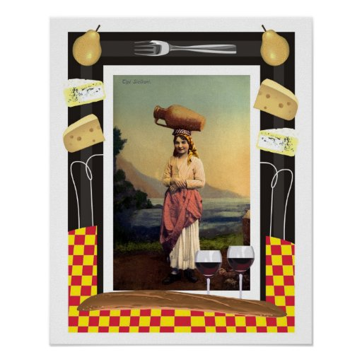 Vintage traditional Sicily girl, wine and cheese Poster