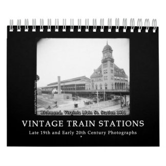 Vintage Train Station Photos 1890s - 1900s Wall Calendar