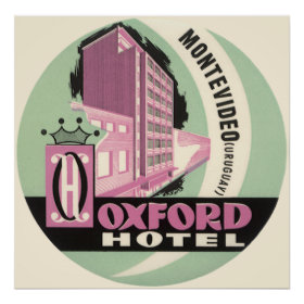 Vintage Travel, Oxford Hotel, Montevideo, Uruguay Posters