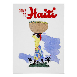 Vintage Travel Poster Come To Haiti Poster
