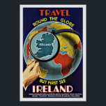 """Vintage Travel Round the Globe See Ireland Poster<br><div class=""""desc"""">Travel Round the Globe but First See Ireland -  Vintage Travel Poster.   Old travel poster advertisement promoting vacation travel Around the World.</div>"""