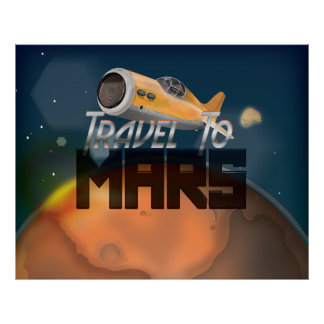 Vintage Travel To Mars Travel Poster