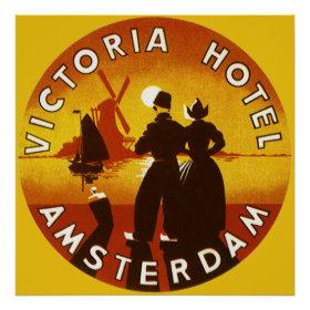 Vintage Travel, Victoria Hotel, Amsterdam, Holland Poster