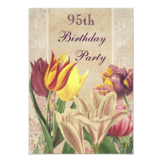 Vintage Tulips & Lilies 95th Birthday Card