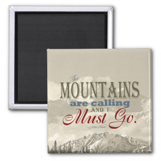 Vintage Typography The mountains are calling; Muir 2 Inch Square Magnet