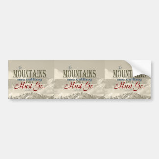 Vintage Typography The mountains are calling; Muir Bumper Sticker