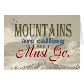Vintage Typography The mountains are calling; Muir Card