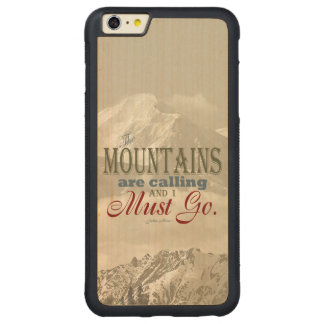 Vintage Typography The mountains are calling; Muir Carved® Maple iPhone 6 Plus Bumper