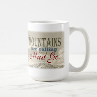 Vintage Typography The mountains are calling; Muir Coffee Mug
