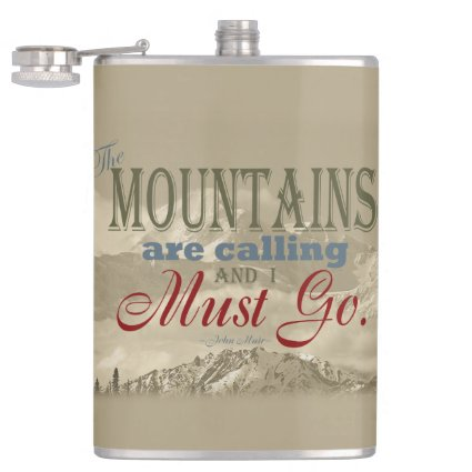 Vintage Typography The mountains are calling; Muir Flasks