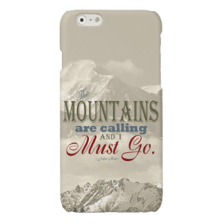 Vintage Typography The mountains are calling; Muir Glossy iPhone 6 Case
